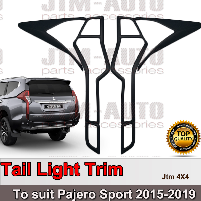 MATT Black Tail Light Cover Trim to suit Mitsubishi Pajero Sport 2015-2019
