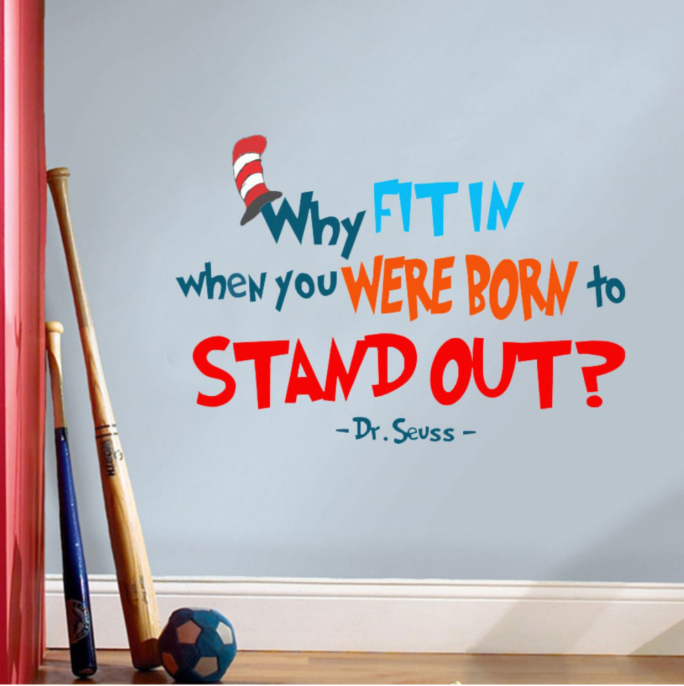 To The World You May Be One Person...Dr Seuss Vinyl Wall Quote Decal 99116
